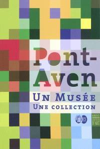 Pont-Aven : un musée, une collection : exposition, musée de Pont-Aven, 2010