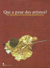 Qui a peur des artistes ? : une sélection d'oeuvres de la François-Pinault Foundation : exposition, Dinard, Palais des arts, 14 juin-13 septembre 2009