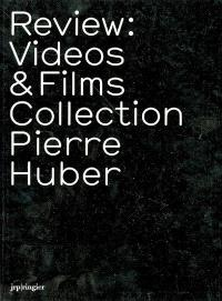 Review : videos & films collection Pierre Huber