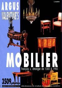 Argus Valentine's mobilier : mobilier français et étranger de 1300 à 1900