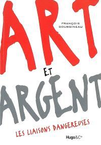 Art et argent : les liaisons dangereuses