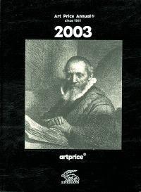 Artprice annual 2003 : since 1911