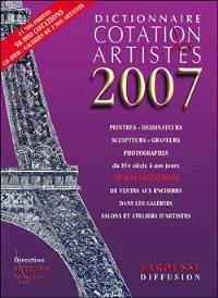Dictionnaire de cotation des artistes 2007; Guide des ateliers des artistes 2007