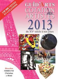 Guid'arts, cotation des artistes 2013 : du XVe siècle à nos jours