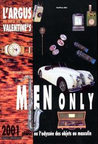 L'argus des ventes aux enchères Valentine's Men only ou L'odyssée des objets au masculin : 2001 photos ou l'odyssée des objets au masculin