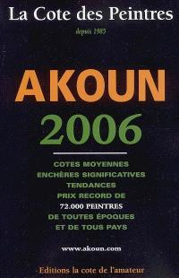 La cote des peintres 2006 : cotes moyennes, enchères significatives, tendances, prix record de 72.000 peintres de toutes époques et de tous pays