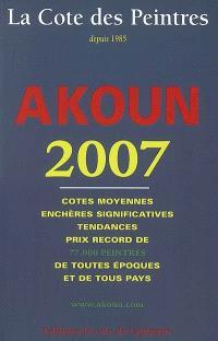 La cote des peintres 2007 : cotes moyennes, enchères significatives, tendances, prix record de 77.000 peintres de toutes époques et de tous pays