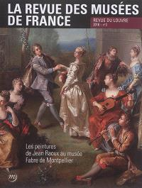 Revue des musées de France (La) : revue du Louvre. n° 3 (2016), Les peintures de Jean Raoux au musée Fabre de Montpellier