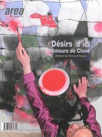 Area revue. n° 30, Désirs d'ici, amours de Chine : artistes de Chine en France