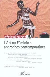 Africultures. n° 85, L'art au féminin : approches contemporaines