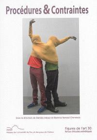 Figures de l'art. n° 30, Procédures & contraintes