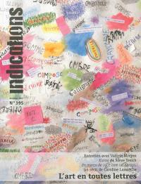 Indications. n° 395, L'art en toutes lettres