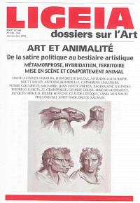 Ligeia. n° 145-148, Art et animalité : de la satire politique au bestiaire artistique : métamorphose, hybridation, territoire, mise en scène et comportement animal
