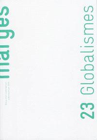 Marges. n° 23, Globalismes