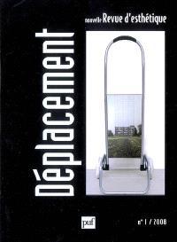 Nouvelle revue d'esthétique. n° 1 (2008), Déplacement