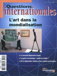 Questions internationales. n° 42, L'art dans la mondialisation