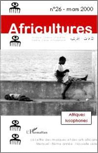 Africultures. n° 26, Afriques lusophones