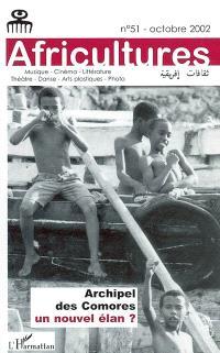 Africultures. n° 51, Archipel des Comores : un nouvel élan ?