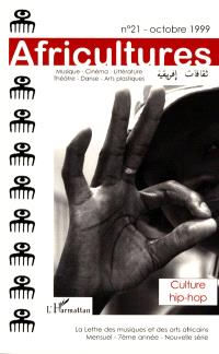Africultures. n° 21, Culture hip-hop