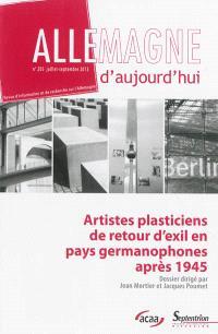 Allemagne d'aujourd'hui. n° 205, Artistes plasticiens de retour d'exil en pays germanophones après 1945