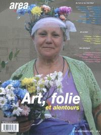 Area revue. n° 24, Art, folie et alentours