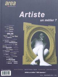 Area revue. n° 26, Artiste, un métier ?