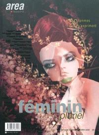 Area revue. n° 19-20, Féminin pluriel : 120 femmes s'expriment