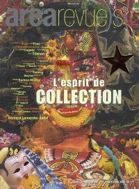Arearevue)s(. n° 9, L'esprit de collection