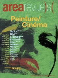 Arearevue)s(. n° 7, Peinture-cinéma