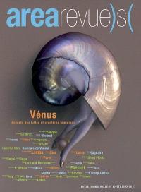 Arearevue)s(. n° 10, Vénus : aspects des luttes et créations féminines