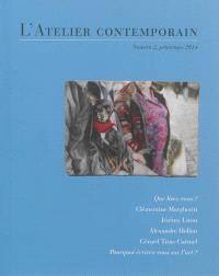 Atelier contemporain (L'). n° 2, Que lisez-vous ?