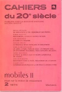 Cahiers du 20e siècle. n° 2, 1974, Mobiles 2 : essais sur la notion de mouvement