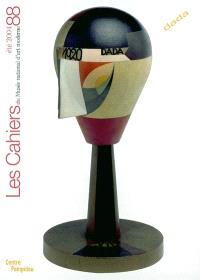 Cahiers du Musée national d'art moderne. n° 88, Dada