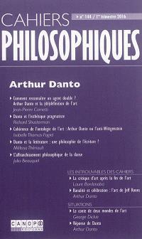 Cahiers philosophiques. n° 144, Arthur Danto