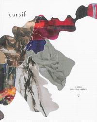 Cursif. n° 2, Le dessin dans tous ses états