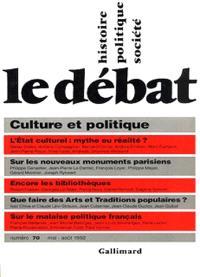 Débat (Le). n° 70, Culture et politique