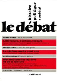 Débat (Le). n° 86, Littérature, écriture, lecture. Le cinéma après cent ans. Métamorphose du livre et de la lecture