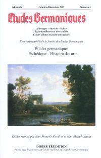 Etudes germaniques. n° 256, Etudes germaniques, esthétique, histoire des arts