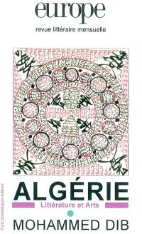 Europe, hors-série, Algérie, littérature et arts : Mohammed Dib