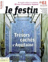 Festin (Le). n° 61, Trésors cachés d'Aquitaine