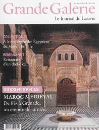 Grande Galerie, le journal du Louvre. n° 29, Maroc médiéval : de Fès à Grenade, un empire de lumière