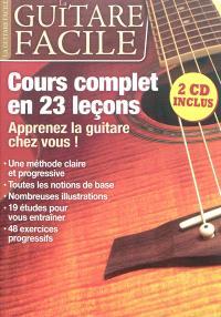 Guitare facile (La). n° 1, Cours complet en 23 leçons