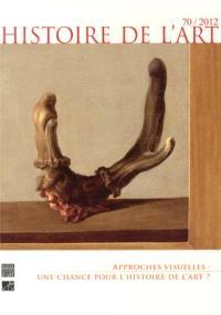 Histoire de l'art. n° 70, Approches visuelles : une chance pour l'histoire de l'art ?