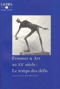 Lunes hors série. n° 2, Femmes et art au XXe siècle : le temps des défis