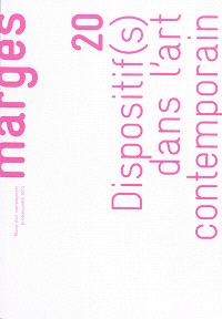Marges. n° 20, Dispositif(s) dans l'art contemporain
