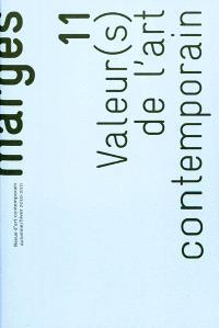 Marges. n° 11, Valeur(s) de l'art contemporain : exposition, économie, usage