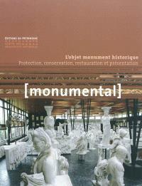 Monumental. n° 1 (2011), L'objet monument historique : protection, conservation, restauration et présentation
