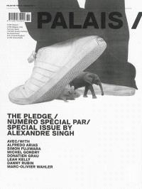 Palais. n° 14, The pledge : carte blanche à Alexandre Singh