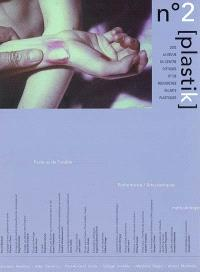 Plastik. n° 2, Facteurs de trouble