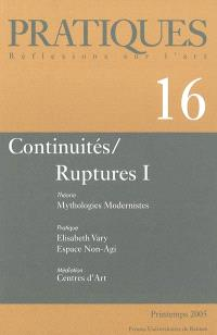 Pratiques. n° 16, Continuités-ruptures 1